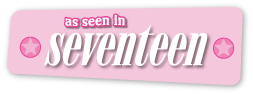 As Seen in Seventeen